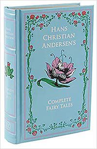 Hans Christian Andersen Complete Fairy Tales