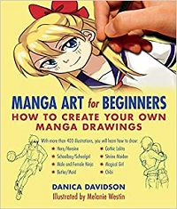 Manga Art for Beginners cover - Danica Davison and Melanie Westin