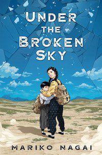 Mariko Nagai Under the Broken Sky Cover