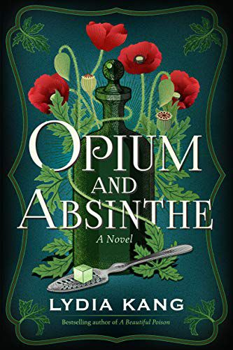 cover of Opium and Absinthe by Lydia Kang