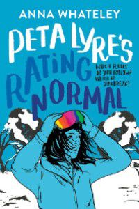 Peta Lyre's Rating Norma by Anna Whateley [light blue cover with lineart of a teenage girl in skiing clothing. There are snowy mountains in the back, and her goggles have a rainbow]