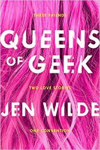 Queens of Geek by Jen Wilde Cover [pink hair with white text]