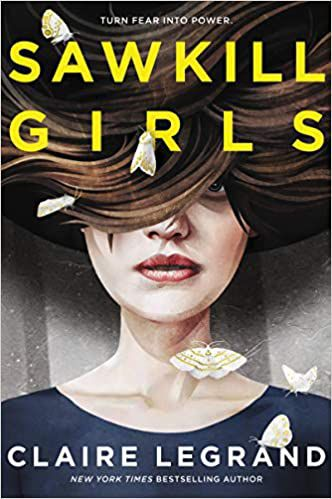 Sawkill Girls by Claire Legrand cover