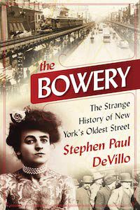 Cover: The Bowery by Stephen Paul DeVillo