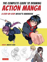 The Complete Guide to Drawing Action Manga - Shoco and Makoto Sawa