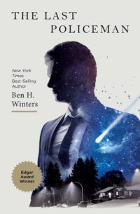The Last Policeman Ben H. Winters e1597257054226.jpg.optimal