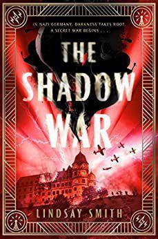 The Shadow War by Lindsay Smith.jpg.optimal