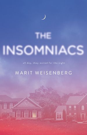 cover image of The Insomniacs by Marit Weisenberg
