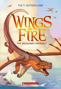 Wings of Fire the Dragonet Prophecy by Tui Sutherland.jpg.optimal