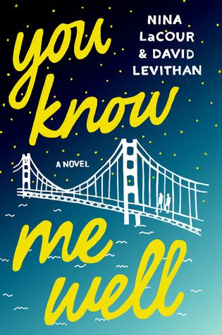 You Know Me Well by Nina LaCour and David Levithan
