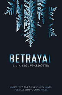 Betrayal by Lilja Sigurðardóttir