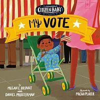 Cover of Citizen Baby: My Vote by Bryant