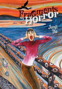 fragments of horror junji ito body horror comics