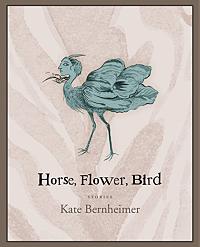 Cover of Horse Flower Bird by Bernheimer