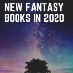 25 Must-Read New Fantasy Books In 2020