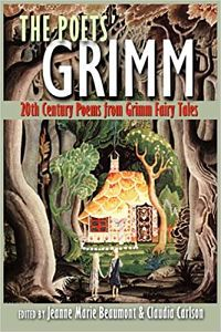 Cover of The Poets' Grimm edited by Beaumont and Carlson