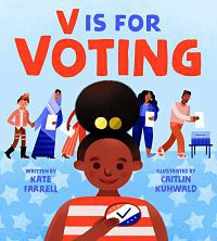 Cover of V is for Voting by Farrell