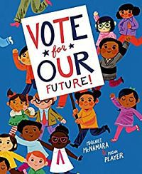 Capa da Vote for Our Future por McNamara