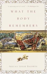 what the body remembers shauna singh baldwin e1597142978929