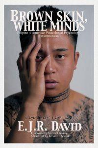 Brown Skin White Minds by E.J.R. David.jpg.optimal