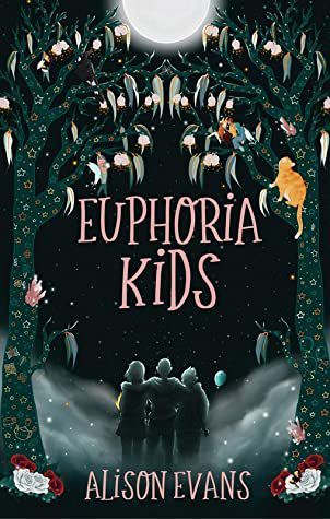 Euphoria Kids by Alison Evans cover