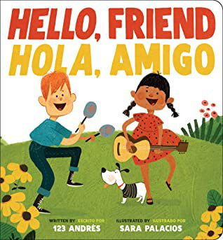 Hello, Friend / Hola, Amigo Book Cover