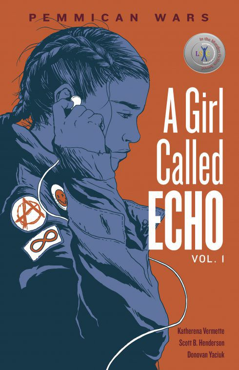 Pemmican Wars (A Girl Called Echo #1) by Katherena Vermette, Scott B. Henderson