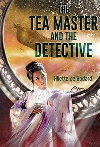 cover image for silkpunk novel the tea master and the detective