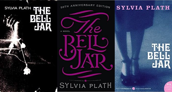 three side-by-side cover images of Sylvia Plath's THE BELL JAR
