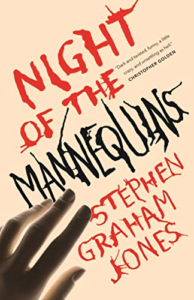 imagem da capa de Night of the Mannequins, de Stephen Graham Jones