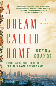 imagem da capa de A Dream Called Home de Reyna Grande