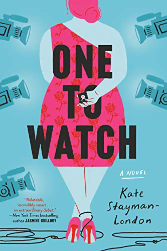 cover image of One to Watch by Kate Stayman-London
