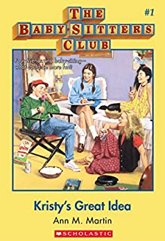 cover image of The Baby-Sitters Club: Kristy's Great Idea