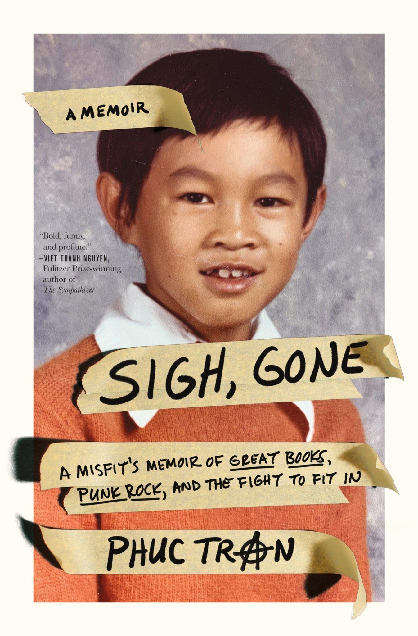 Sigh, Gone by Phuc Tran