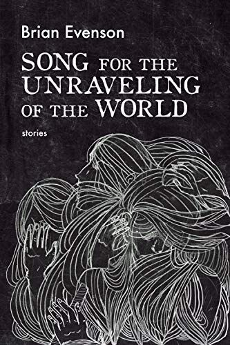 Song for the Unraveling of the World book cover