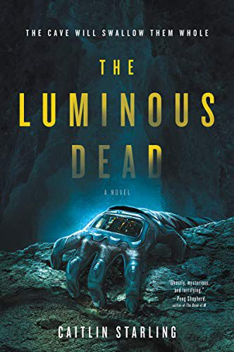 The Luminous Dead book cover