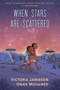 cover image of When Stars Are Scattered by Victoria Jamieson and Omar Mohamed