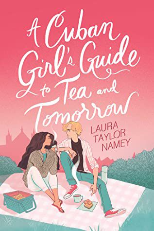 A Cuban Girl's Guide to Tea and Tomorrow book cover