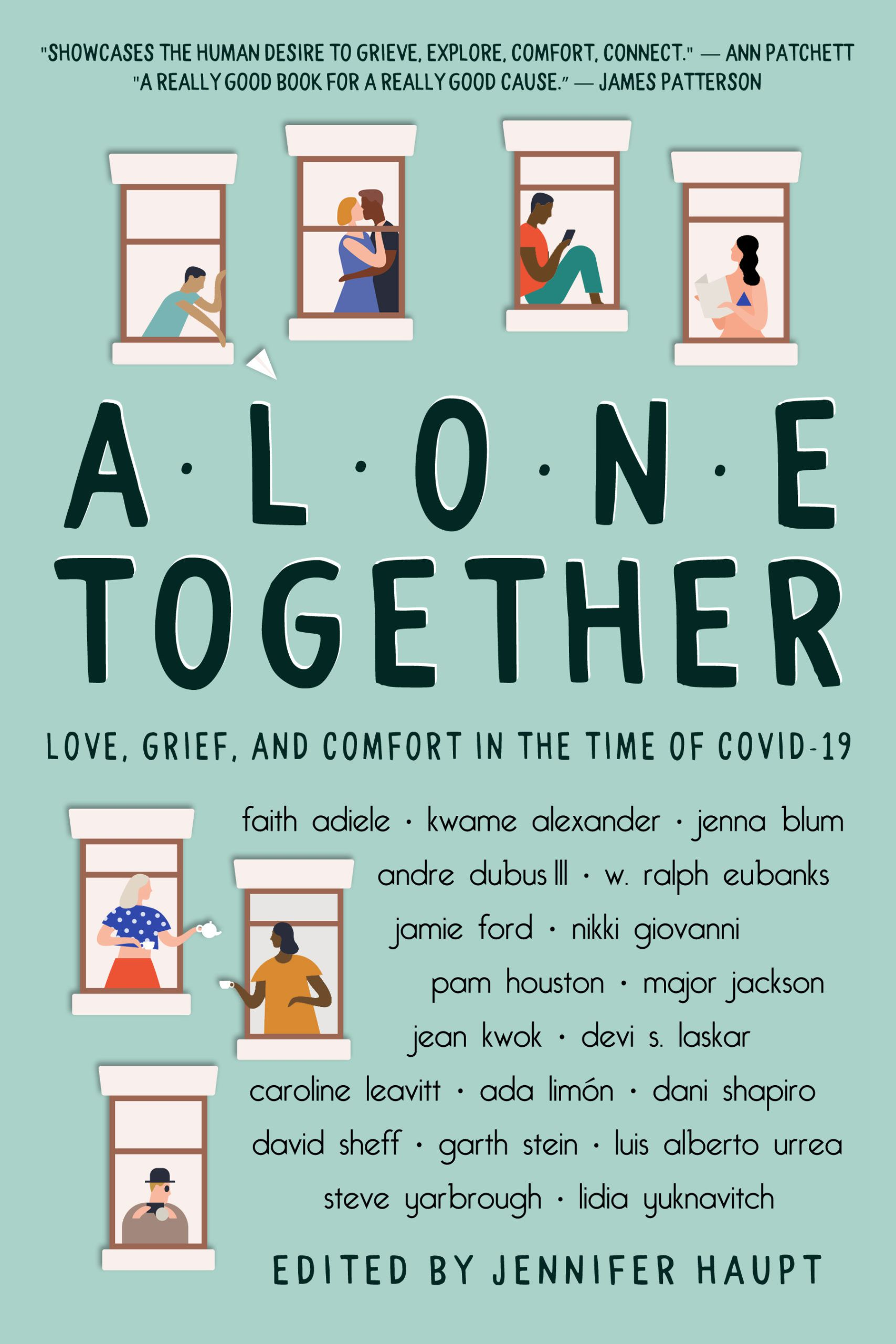 Short Story. Alone Together: Love, Grief and Comfort in the Time of COVID-19, Edited by Jennifer Haupt. Link: https://i.gr-assets.com/images/S/compressed.photo.goodreads.com/books/1592453456l/53342241.jpg