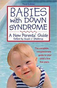 Babies with Down Syndrome: A New Parents' Guide book cover