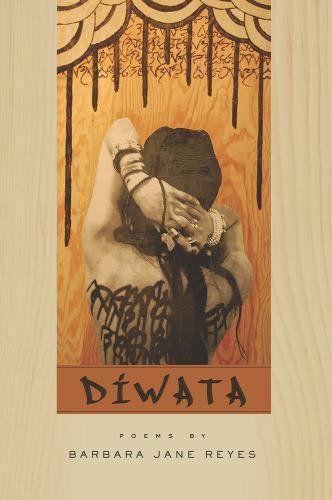 Diwata - Barbara Jane Reyes