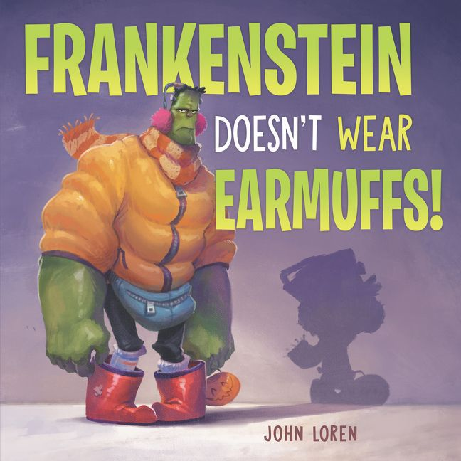 Frankenstein Doesn't Wear Earmuffs_John Loren