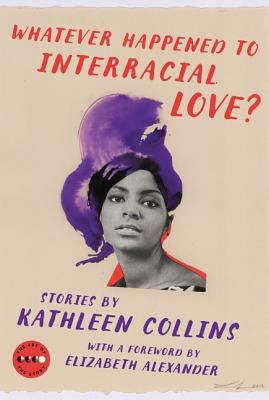 Short Story. Whatever Happened to Interracial Love? By Kathleen Collins. Link: https://i.gr-assets.com/images/S/compressed.photo.goodreads.com/books/1459112860l/29505406.jpg