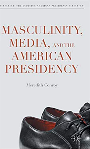 Book cover of Masculinity Media and the American Presidency shows a pair of mens shoes