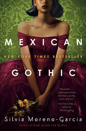 cover image of Mexican Gothic by Silvia Moreno-Garcia