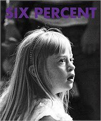 Six Percent- Down's Syndrome- My Photographs Their Stories book cover