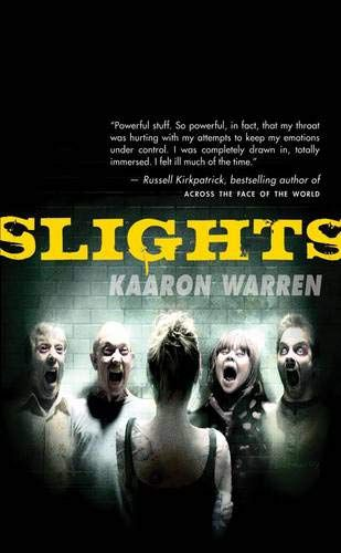 Slights by Kaaron Warren