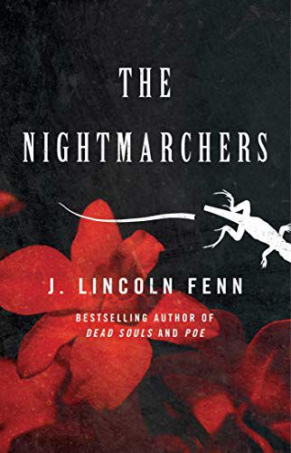 The Nightmarchers by J. Lincoln Fenn