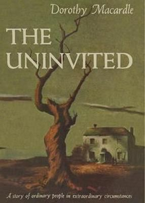 The Uninvited by Dorothy Macardle