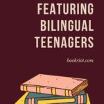 bilingual teens